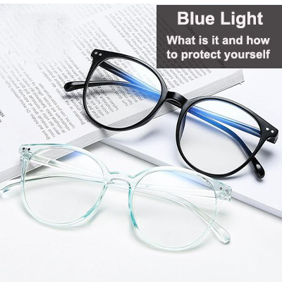 Blue Light – What is it and how to protect yourself